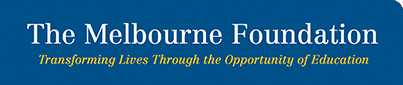 The Melbourne Foundation – Private school secondary scholarships for financially disadvantaged.
